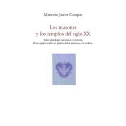 Los masones y los templos del siglo XX.