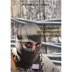 """""""Escenarios estratégicos de la Seguridad"""", WGT Ediciones, Buenos Aires, noviembre de 2017."""