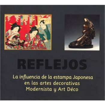 Reflejos. La influencia de la estampa japonesa en las artes decorativas Modernista y Art Déco