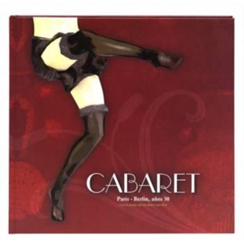 Cabaret. París – Berlín, años 30